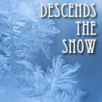 Descends the Snow